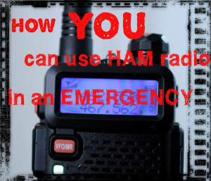How YOU Can Use HAM Radio In Emergencies