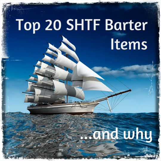 SHTF Barter Items