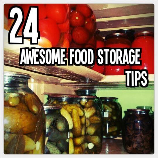24 Food Storage Tips540