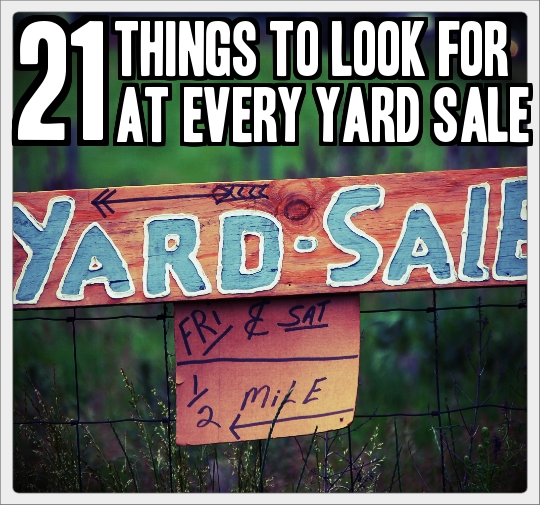 Things To Look For At Yard Sales