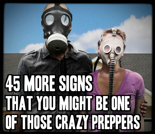 45 More Signs That You Might Be One Of Those Crazy