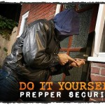 DIY Prepper Security